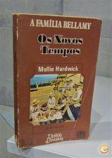 A família Bellamy : os novos tempos / Mollie Hardwick