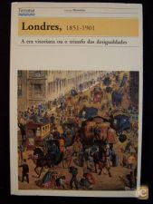 LONDRES 1851-1901, A ERA VITORIANA OU O TRIUNFO DAS DESIGUAL