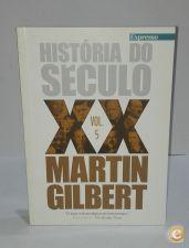 História do século XX - Vol. 5 / Martin Gilbert