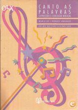 Canto as Palavras: Expressão e Educação Musical (Asa, 1996)