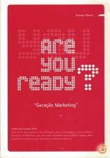 Geração Marketing - Are You Ready? | de Solange Ribeiro