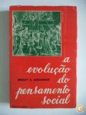 A evolução do pensamento social vol.1 - Emory S. Bogardus