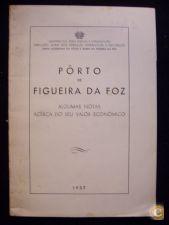 PÔRTO DA FIGUEIRA DA FOZ - ALGUMAS NOTAS ACÊRCA DO SEU VALOR