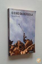 O eixo da bússola / Mário Cláudio