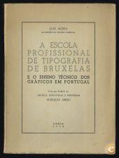 A ESCOLA PROFISSIONAL DE TIPOGRAFIA DE BRUXELAS e o ensino t