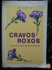 Cravos Roxos Croniquetas Verde-Rubras - Berta Henriques Brás