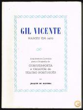 GIL VICENTE nasceu em 1470 Joaquim de Oliveira
