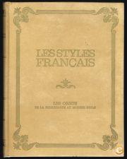 LES STYLES FRANÇAIS - Les Objects de la Renaissance au Mode