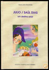 JÚLIO / SAÚL DIAS Maria João Fernandes