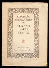 EXPOSIÇÃO BIBLIOGRÁFICA DE AFONSO LOPES VIEIRA Afonso Lop
