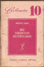 Dez Soberanos Destronados - Américo Faria |Col. 10 (1958)