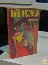 Nais Micoulin / Emílio Zola