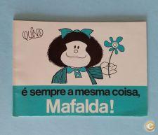 Mafalda 10 - É Sempre A Mesma Coisa - Pub. Dom Quixote