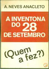 A. NEVES ANACLETO - A Inventona do 28 de Setembro de 1974