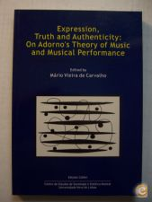 Expression, Truth and Authenticity: On Adorno`s Theory of mu