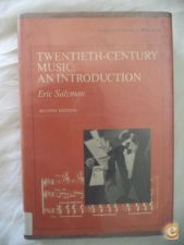 Twentieth-century music: an introduction - Eric Salzman