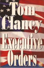 Executive Orders - Tom Clancy (1996)
