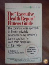 The executive health report fitness guide