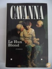 Le Hun Blond - Cavanna