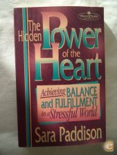 The hidden power of the heart - Sara Padison