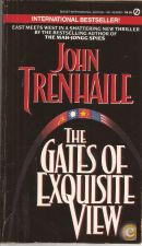 The Gates of Exquisite View - John Trenhaile (1988)