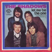 The Shadows | Let Me Be The One [Single]