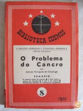 BIBLIOT. COSMOS - O PROBLEMA DO CANCRO