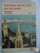 Great Britain and the USA. past and present.Book1 Great Brit