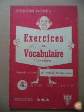 Exercices et vocabulaire, 4º ano do liceu
