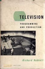 Television, Programming and Production- Richard Hubbell 1956