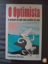 O Optimista - Laurence Shorter