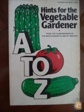 Hints for the vegetable gardener