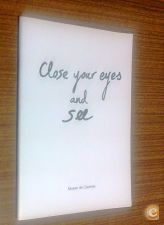 Close your eyes and See / Barbara Walraven