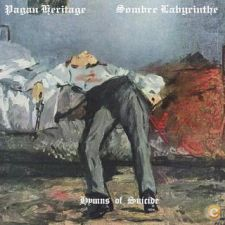 "Sombre Labyrinthe / Pagan Heritage ""Hymns of Suicide"""