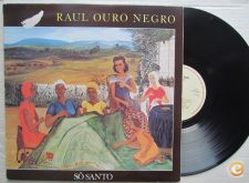 RAUL OURO NEGRO Sô Santo LP afro Beat Indipo PT