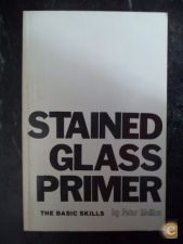 Stained Glass Primer The Basic Skills - Peter Mollica