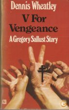 V For Vengeance - Dennis Wheatley (1969)