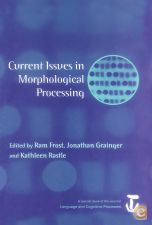 Current Issues in Morphological Processing