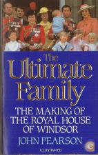The Ultimate Family: Making of The Royal House Of Windsor