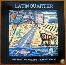 LATIN QUARTER.SWIMING AGAINST THE STREAM. LP.