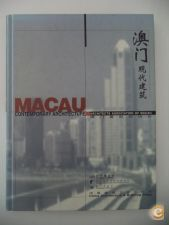 Macau Contemporary Architecture (Architects Association of M