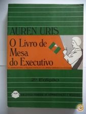 O Livro de Mesa do Executivo - Auren Uris