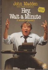 Hey, Wait a Minute (I Wrote a Book!) - John Madden (1984)