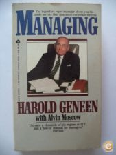 Managing , Harold Geneen with Alvin Moscow