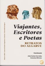 Viajantes, Escritores e Poetas - Retratos do Algarve