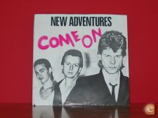 NEW ADVENTURES - COME ON (vinil SINGLE)