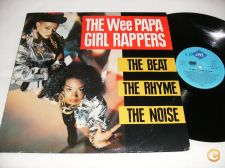 THE WEE PAPA GIRL RAPPERS The Beat The Rhyme The Noise LP Dj