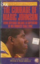 The Courage of Magic Johnson - Peter Pascarelli (1992)