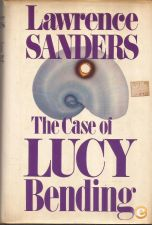 The Case of Lucy Bending - Lawrence Sanders (1982)