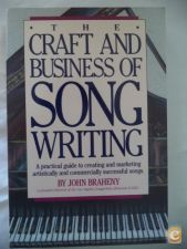 The craft and business of song writing - John Braheny